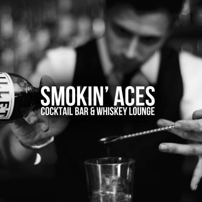 Smokin' Aces - Cocktail Bar & Whiskey Lounge