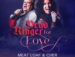 Dead Ringer For Love - Meat Loaf & Cher Tribute