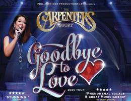 The Carpenters Story - Goodbye To Love Tour 2020