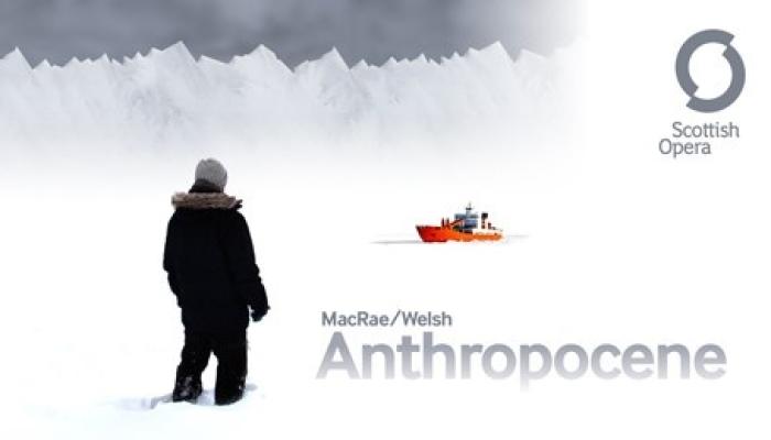 Scottish Opera - Anthropocene