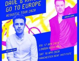Dave & Kris Go To Europe: Acoustic Tour 2020