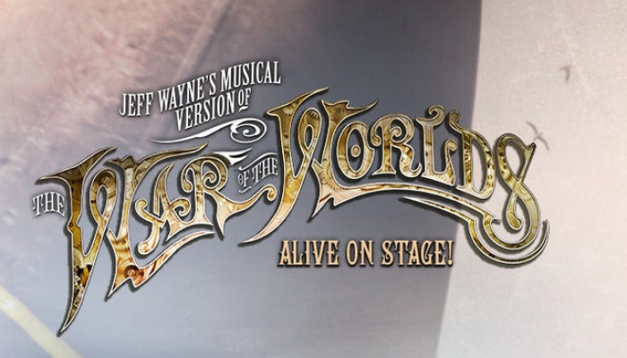 Jeff Wayne's Musical Version of The War of The Worlds - VIP Packages