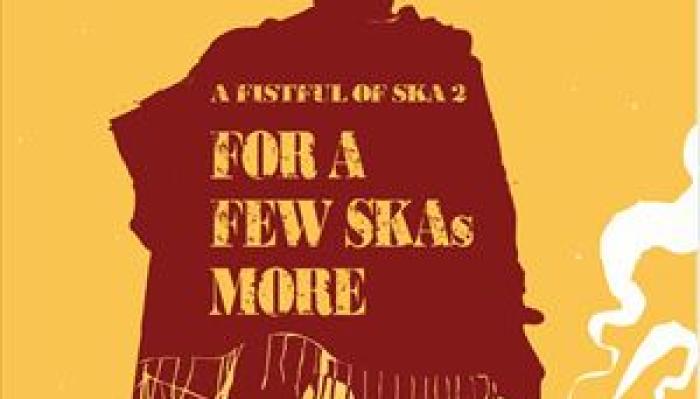 A Fistful of Ska 2 - For a few Ska's more
