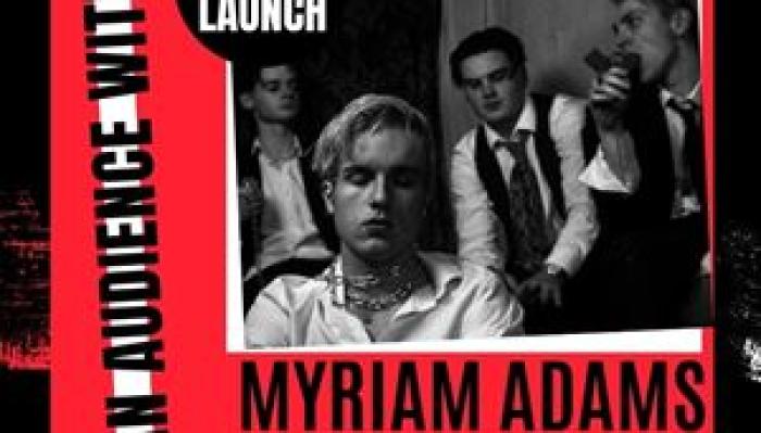 An Audience With: Myriams Adams / Lilleburn