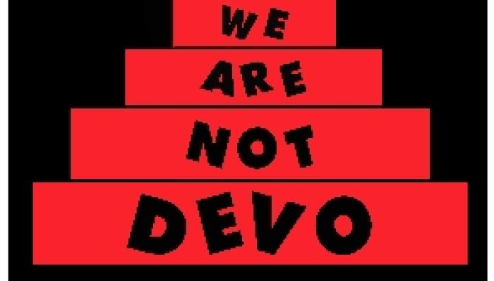 We Are Not Devo