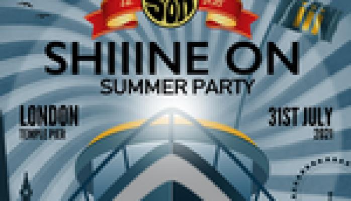 Shiiine On : Summer Party