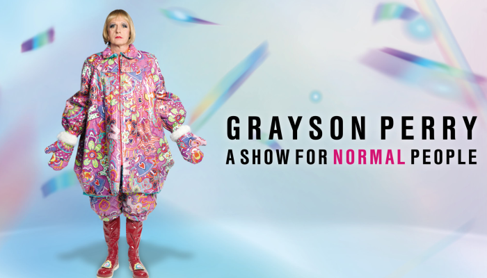Grayson Perry – A Show For Normal People