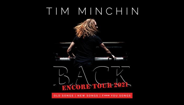Tim Minchin - Back Encore 2021