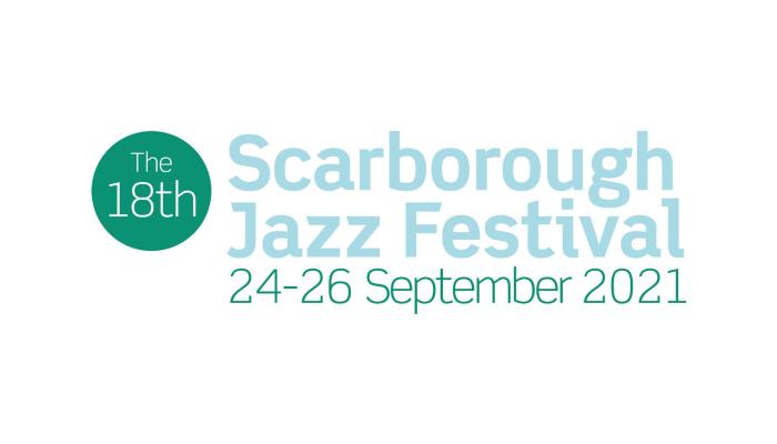 Scarborough Jazz Festival 2021 - Full Weekend Ticket