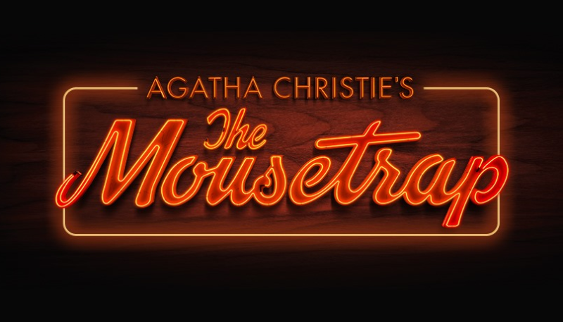Agatha Christie's The Mouse Trap- The Case Reopens 17th May!