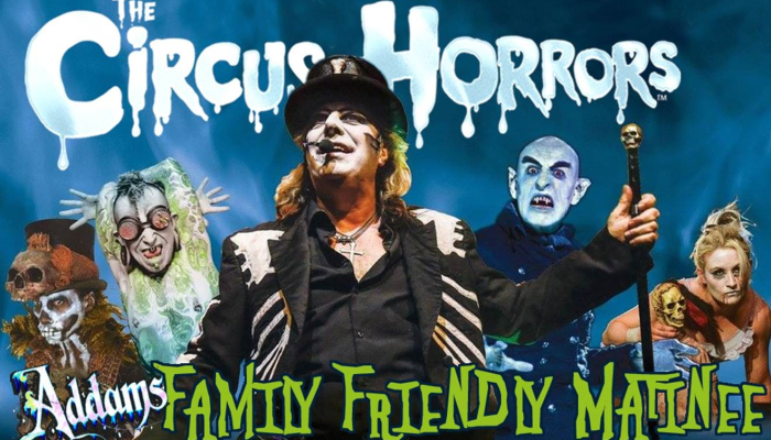 Circus of Horrors Addams Family Friendly show