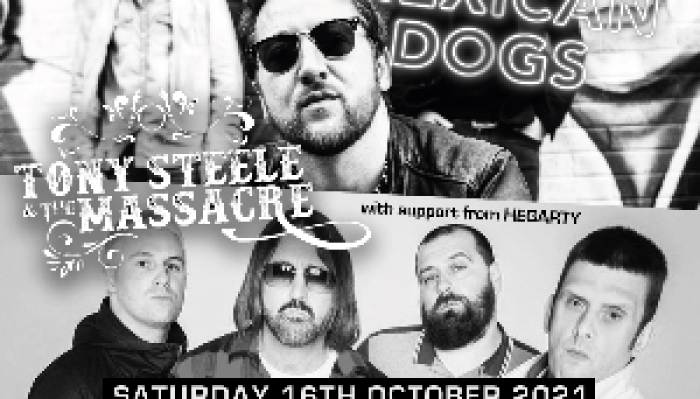 Mexican Dogs and Tony Steele And The Massacre