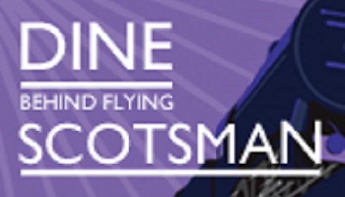 Dine Behind Flying Scotsman