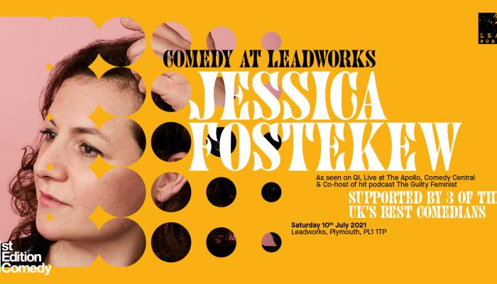 Comedy at The Leadworks: Jessica Fostekew