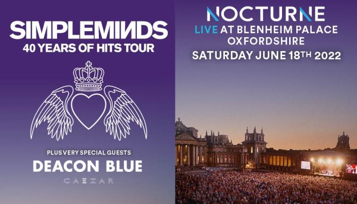 Nocturne Live - Simple Minds plus guests Deacon Blue